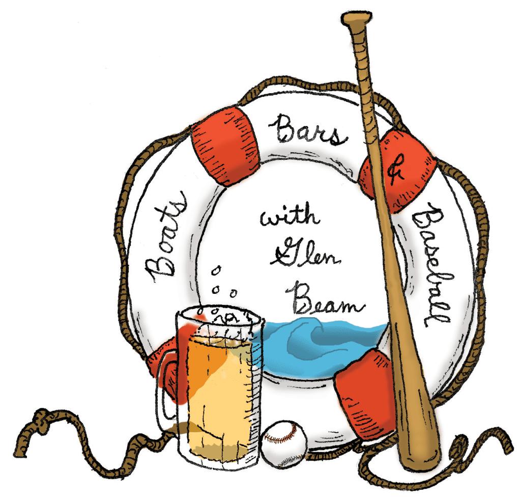Boats, Bars, & Baseball with Glen Beam